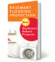 Markham Basement Flooding Protection Rebates