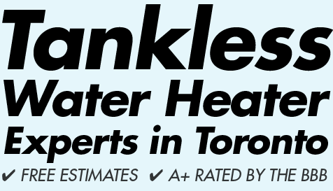 Toronto Tankless Water Heaters